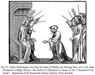 King_Charlemagne_receiving_the_Oath_of_Fidelity_and_Homage_from_one_of_his_great_Feudatories_or_High_Barons
